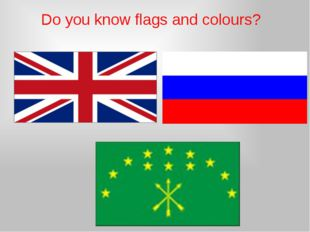 Do you know flags and colours?