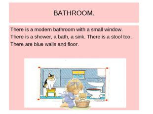 BATHROOM. There is a modern bathroom with a small window. There is a shower,