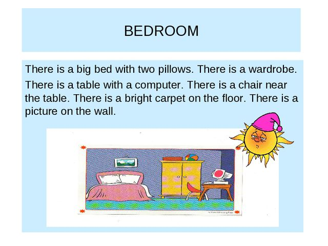 BEDROOM There is a big bed with two pillows. There is a wardrobe. There is a...