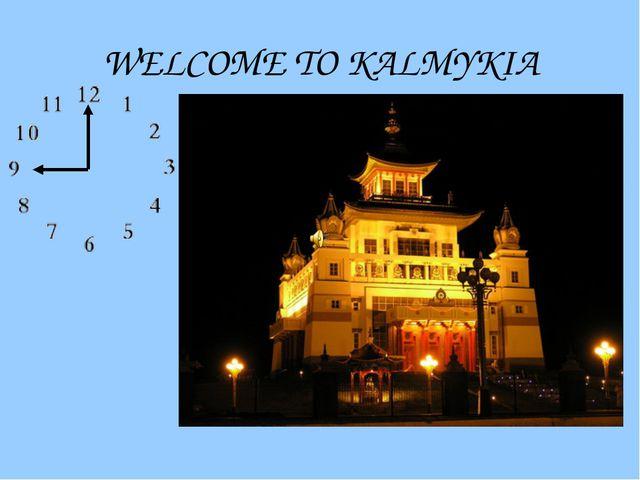 WELCOME TO KALMYKIA