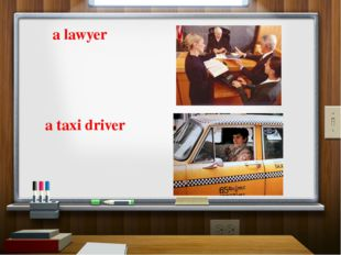 a lawyer a taxi driver