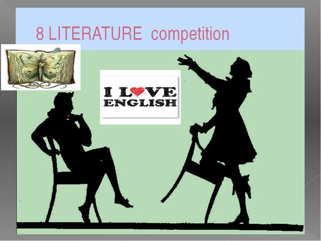 8 LITERATURE competition