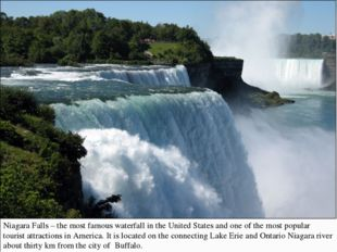 Niagara Falls – the most famous waterfall in the United States and one of the