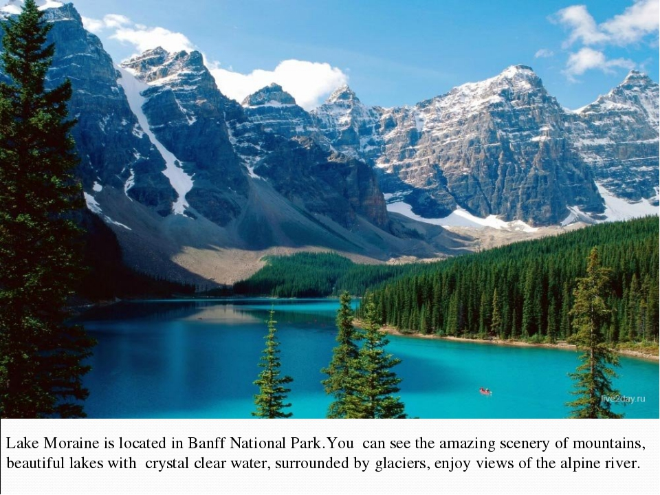 Lake Moraine is located in Banff National Park.You can see the amazing scener...