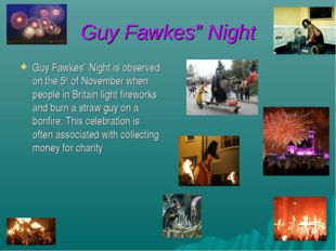 """Guy Fawkes"""" Night Guy Fawkes"""" Night is observed on the 5th of November when p"""