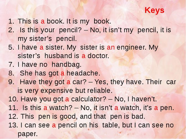 This is a book. It is my book. Is this your pencil? – No, it isn't my pencil...