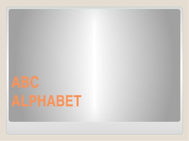 ABC ALPHABET