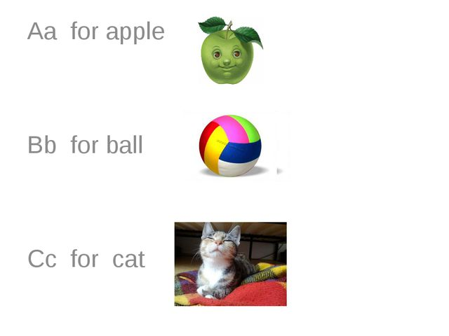 Aa for apple Bb for ball Cc for cat
