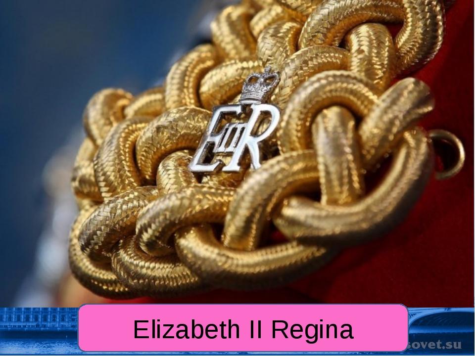 Elizabeth II Regina
