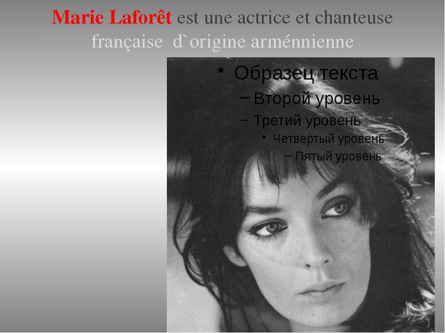 Marie Laforêt est une actrice et chanteuse française d`origine arménnienne