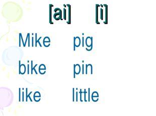[ai] [i] Mike pig bike pin like little