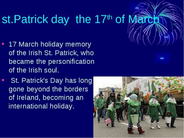 st.Patrick day the 17th of March 17 March holiday memory of the Irish St. Pat...