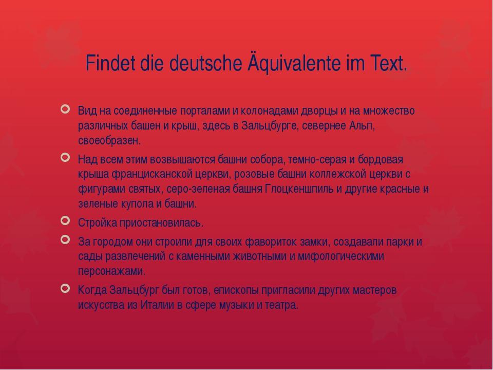 Findet die deutsche Äquivalente im Text. Вид на соединенные порталами и колон...