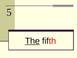 5 The fifth