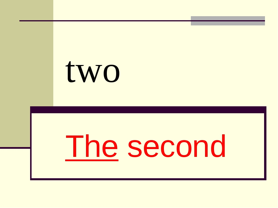 two The second