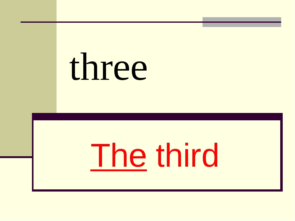 three The third