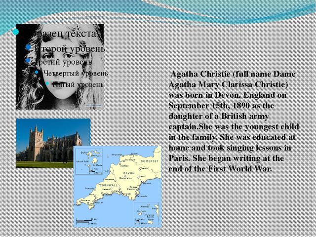 Agatha Christie (full name Dame Agatha Mary Clarissa Christie) was born in D...