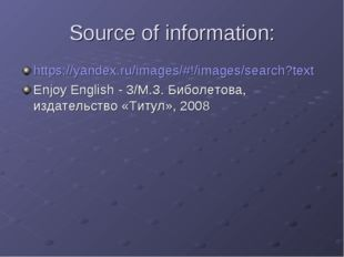 Source of information: https://yandex.ru/images/#!/images/search?text Enjoy E