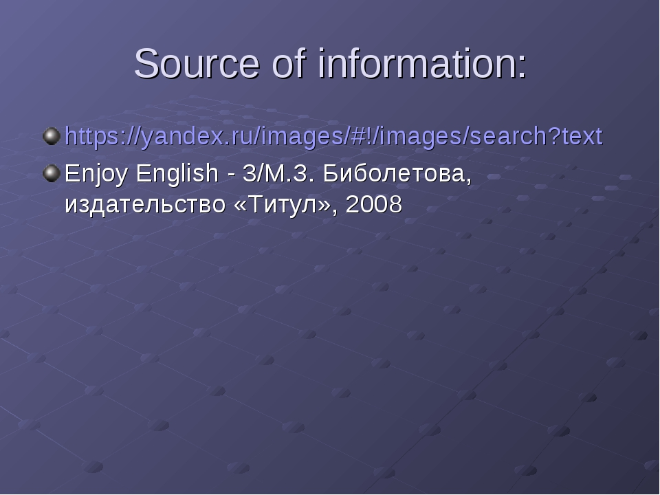 Source of information: https://yandex.ru/images/#!/images/search?text Enjoy E...