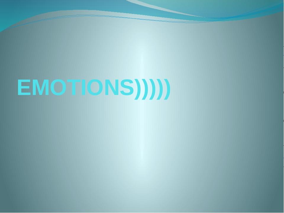 EMOTIONS)))))