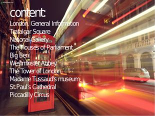 content: London. General Information Trafalgar Square National Gallery The Ho
