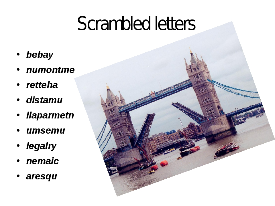 Scrambled letters bebay numontme retteha distamu liaparmetn umsemu legalry ne...