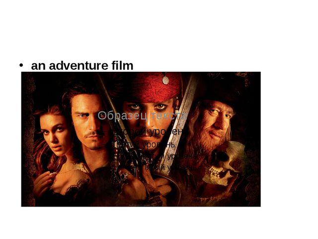 an adventure film