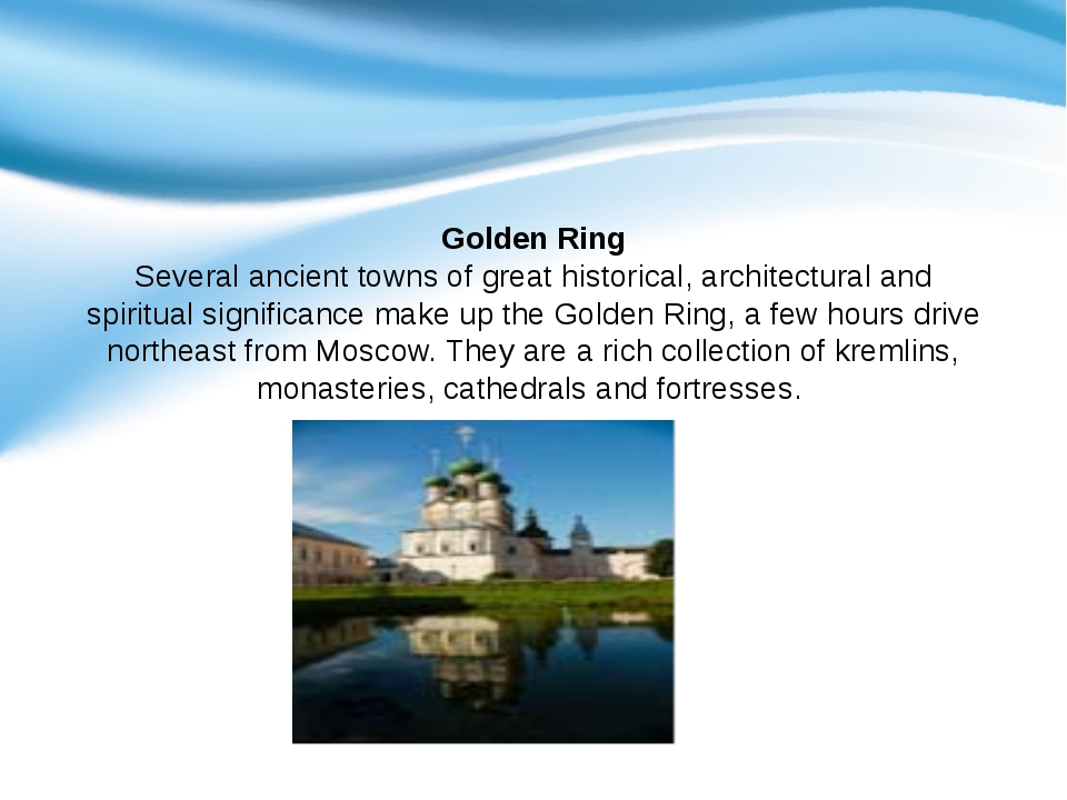 Golden Ring Several ancient towns of great historical, architectural and spi...