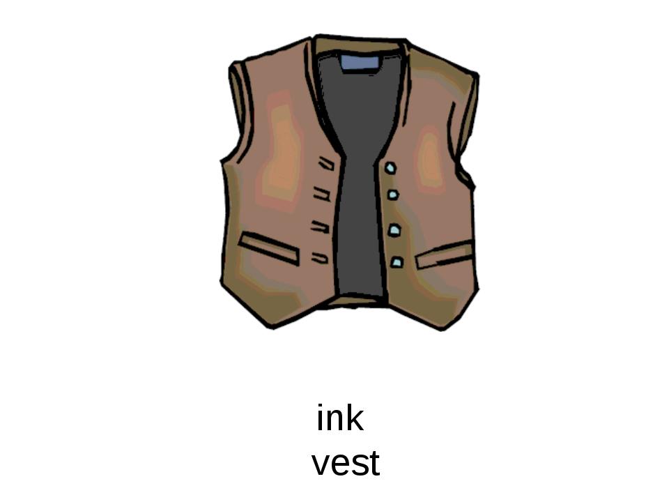 vest ink