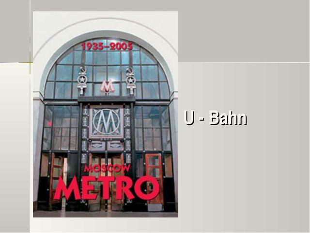 U - Bahn