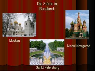 Die Städte in Russland: Moskau Sankt Petersburg Nishni Nowgorod