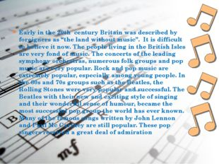 """Early in the 20th century Britain was described by foreigners as """"the land wi"""