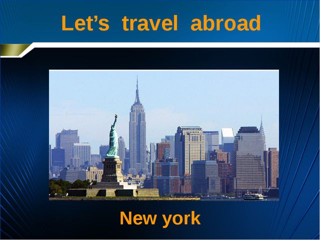 Let's travel abroad New york