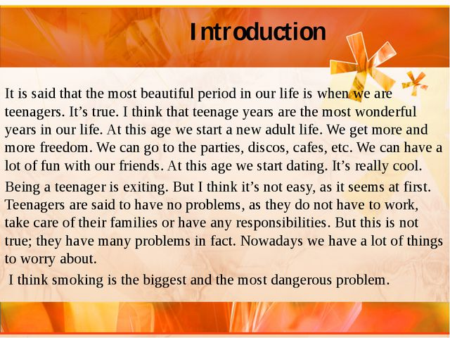 Introduction It is said that the most beautiful period in our life is when w...