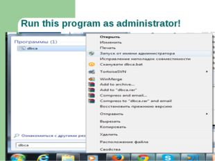 Run this program as administrator!
