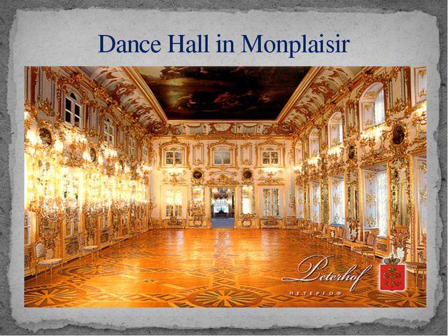 Dance Hall in Monplaisir