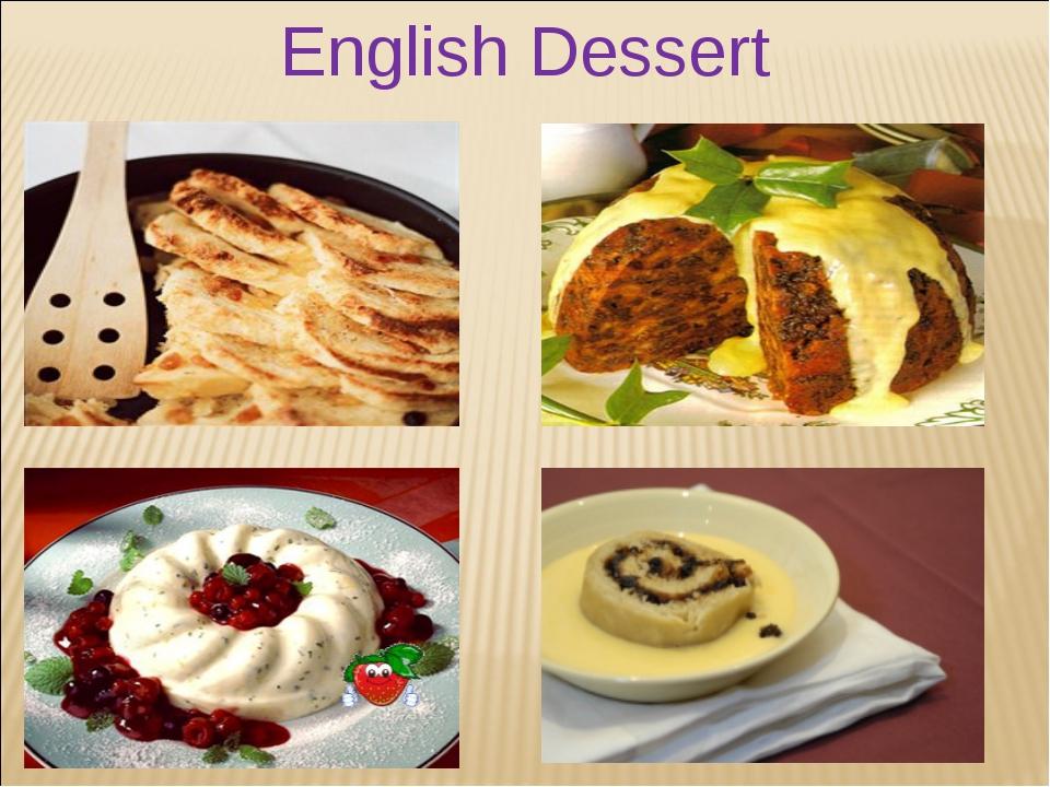 English Dessert