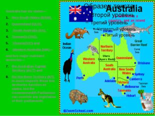 Australia has six states— New South Wales (NSW), Queensland (QLD), South Aust