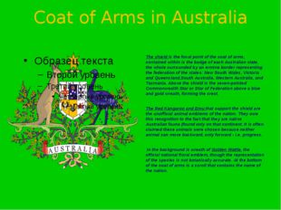 Coat of Arms in Australia The shield is the focal point of the coat of arms,