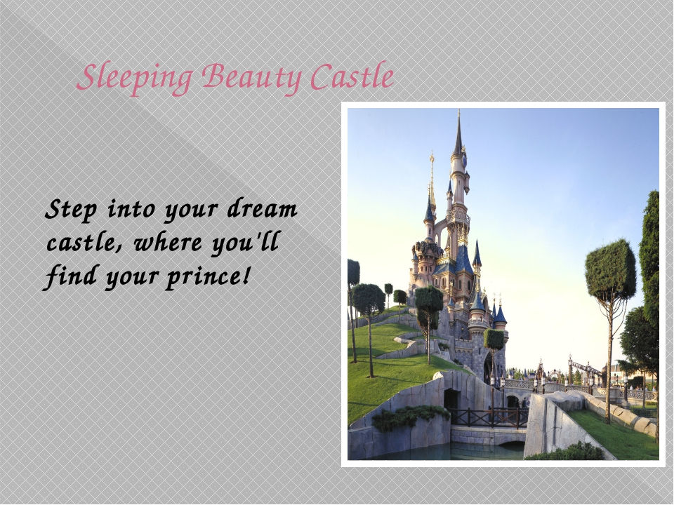 Sleeping Beauty Castle   Step into your dream castle, where you'll find you...