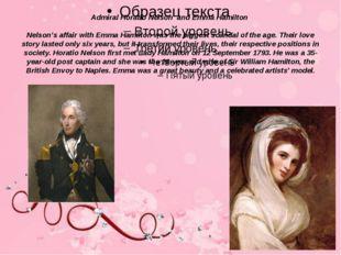 Admiral Horatio Nelson and Emma Hamilton Nelson's affair with Emma Hamilton w