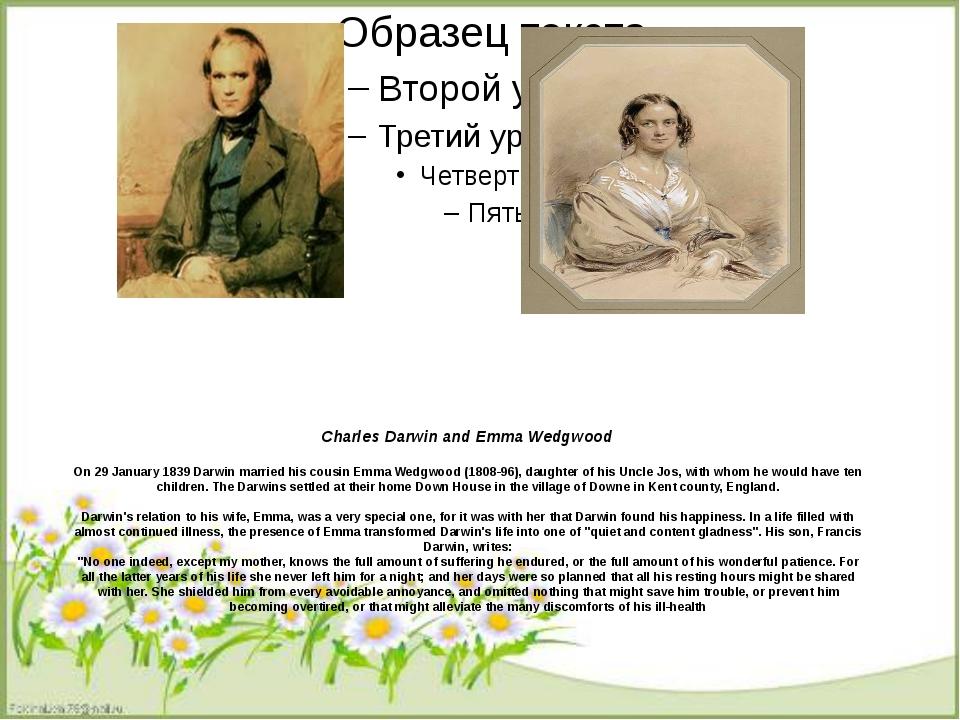 Сharles Darwin and Emma Wedgwood On 29 January 1839 Darwin married his cousi...