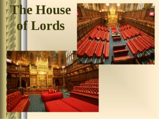 the house of lords The House of Lords