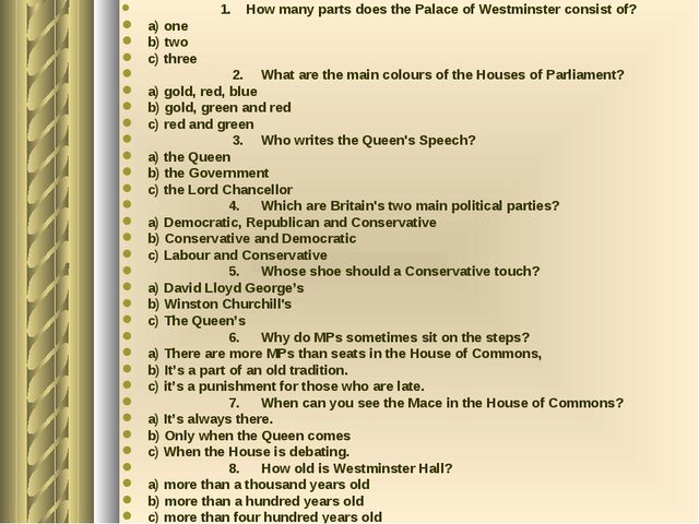 1. How many parts does the Palace of Westminster consist of? a) one b) two c...