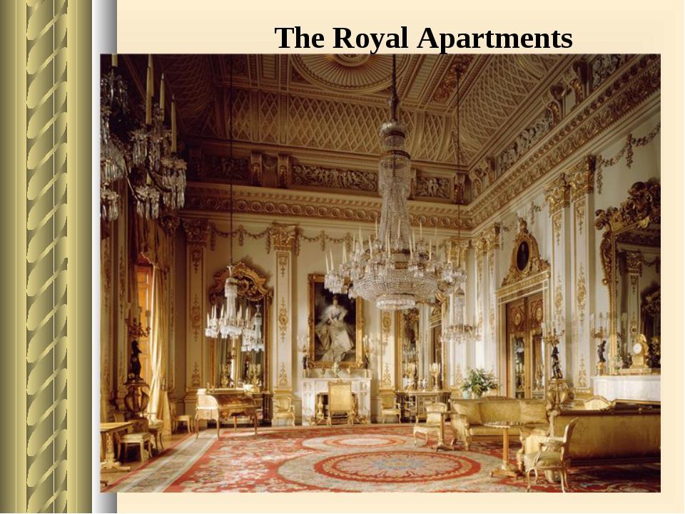 The Royal Apartments