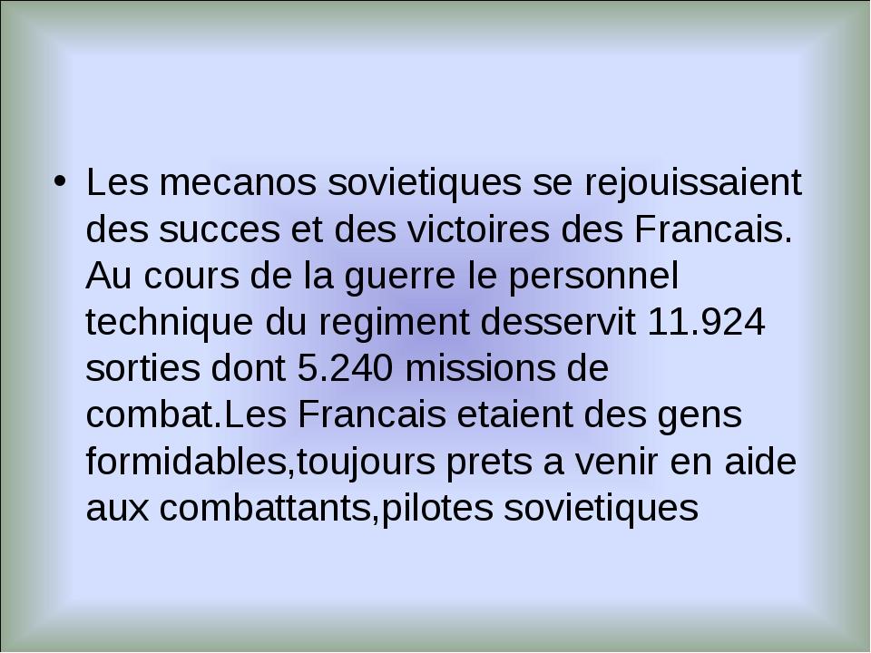 Les mecanos sovietiques se rejouissaient des succes et des victoires des Fran...