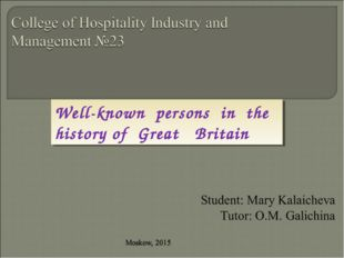 Well-known persons in the history of Great Britain