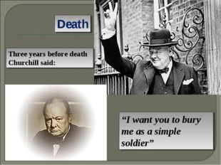 """Death """"I want you to bury me as a simple soldier"""" Three years before death Ch"""