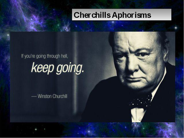 Cherchills Aphorisms