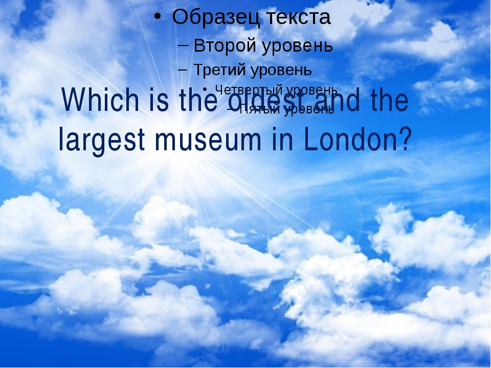 Which is the oldest and the largest museum in London?